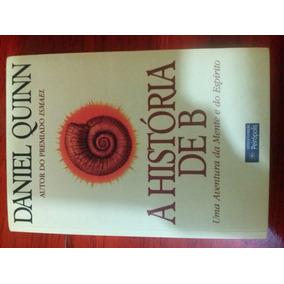 A Historia De B... Daniel Quinn