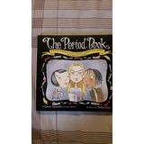 Libro En Ingles :the Period Book. Karen Gravelle