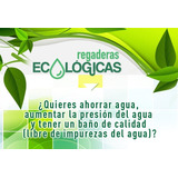 Regadera Ecológica Con Filtro - Regadera Ahorradora!