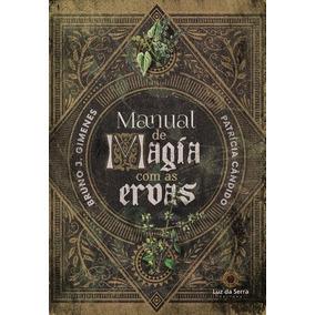 Livro Manual De Magia Com As Ervas