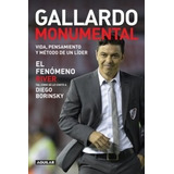 Libro De Fútbol: Gallardo Monumental
