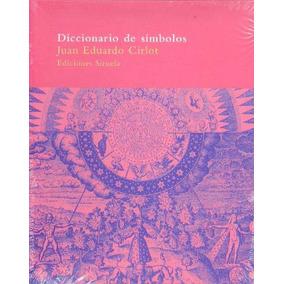 Diccionario De Símbolos / Juan Eduardo Cirlot