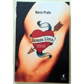 Livro James Lins - O Playboy Que Não Deu Certo