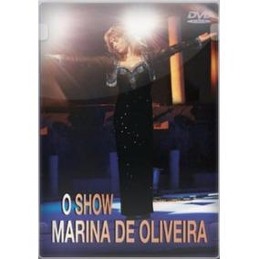 Dvd O Show - Marina De Oliveira - Novo