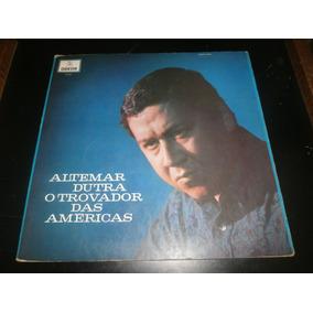 Lp Altemar Dutra - O Trovador Das Americas, Capa Dupla, 1969