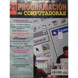 Lote 13 Fascículos C. Práctico De Programación De Computado