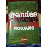 Álbum Grandes Cracks Del Fútbol Peruanofutbol Peruano