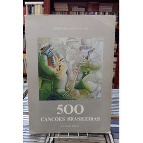 500 Cancoes Brasileiras Ermelinda Azevedo Paz 1 Edicao