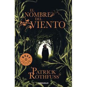 Libro El Nombre Del Viento ( Patrick Rothfuss)