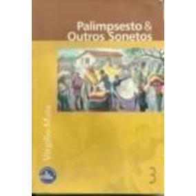 Livro Palimpsesto E Outros Sonetos Virgilio Maia