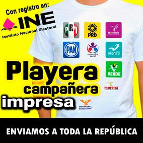 47b6ec3c808c1 Playeras Impresas.... Para Campaña Politica Super Precios en Mercado ...