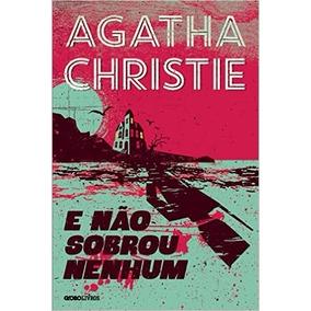 E Não Sobrou Nenhum Livro Agatha Christie Frete 10