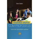 Pequenos Grupos Com Propósitos - Livro Editora Palavra