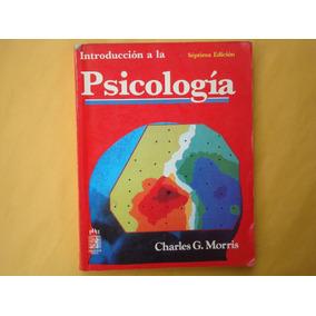 Introduccion A La Psicologia Charles Morris Pdf