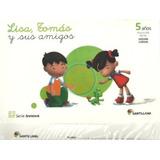 Libro De Lisa, Tomas Y Sus Amigos 2,3,4 Y 5 Años*