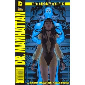 Antes De Watchman -dr. Manhattan - Quadrinho - Panini