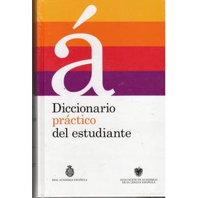 Diccionario Práctico Del Estudiante - Real Academia Española