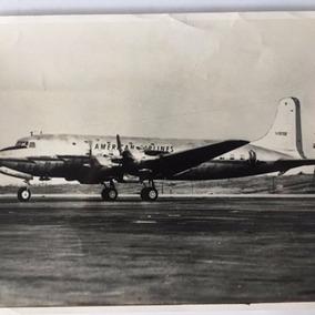 Fotografia Avião Da American Airlines Modelo Dc-6