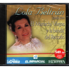 Lola Beltran Con El Mariachi Vargas Y La Banda Del Recodo Cd
