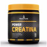 Creatina Monohidratada - 300g - Powerfoods - Power Creatina