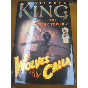 Livro Stephen King - Wolves Off The Calla - Importado