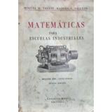 Miguel Tajani, M Vallejo - Matemáticas Escuelas Industriales