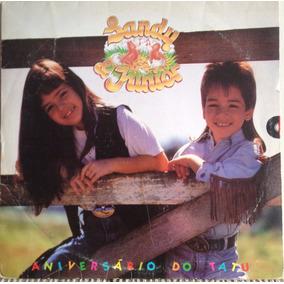 Lp Vinil - Sandy & Junior. Aniversário Do Tatu. Ano 1991.