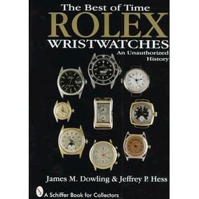 eb0d774b33e Livro Relógios Rolex Wristwatches  An Unauthorized History