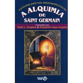 Livro A Alquimia De Saint Germain Mark L. Prophet