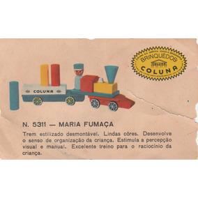 Ficha Do Brinquedo Maria Fumaça Coluna - Rara- As2
