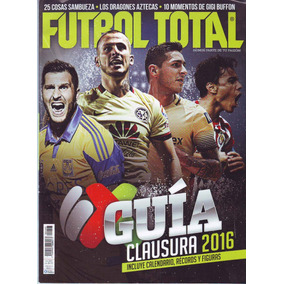 Revista Futbol Total Guia Clausura 2016 Portada Doble 36c95cdc876