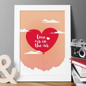 Pôster O Amor Está No Ar Decorativo - Tamanho A3