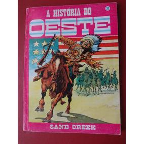 Revista A História Do Oeste Nº 30 Sand Creek