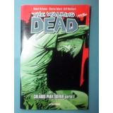 The Walking Dead / Creados Para Sufrir Parte 1 (comic)