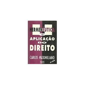 Hermeneutica E Aplicacao Do Direito Carlos Maximiliano Pdf