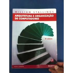 Livro Arquitetura E Organização De Computadores 8ª Edição