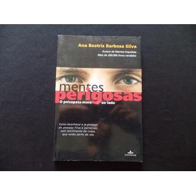 Ana Beatriz Silva - Mentes Perigosas - Livro