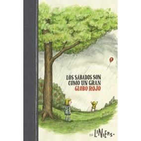 Los Sábados Son Como Un Gran Globo Rojo - Liniers - Comun