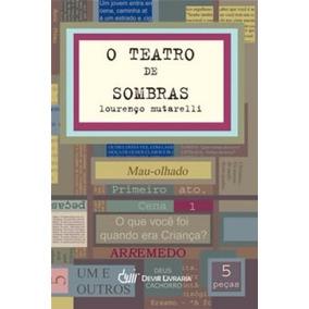 O Teatro De Sombras Lourenço Mutarelli Livro Frete 12,00