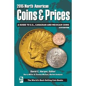 Catalogo Numismatico De Monedas 2015 Coins & Prices