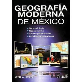 Geografia Moderna De Mexico 14/ed - Tamayo / Trillas