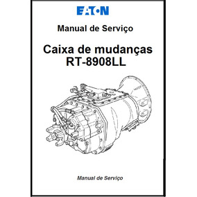 Manual De Serviço Montagem Caixa De Cambio Rt 8908 - Eaton
