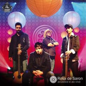 Rosa De Saron - Acústico Ao Vivo