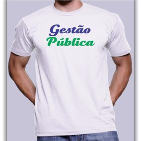 Camisa Camiseta Curso Gestão Publica