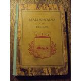 Seijo Maldonado Y Su Región 1945 Punta Del Este Tapas Duras