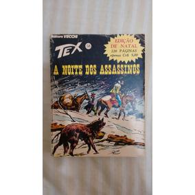 Tex Nº 58 A Noite Dos Assassinos 1ª Edição Editora Vecchi