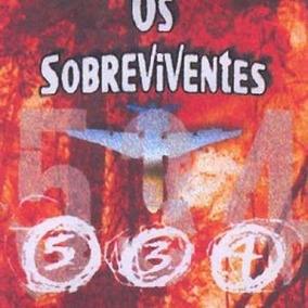 Livro Os Sobreviventes Voo 534 - Espirita