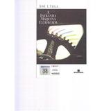 A Estranha Máquina Extravida - José J. Veiga - 2010 -