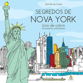 Livro De Colorir - Segredos De Nova York -zoé De Las Cases