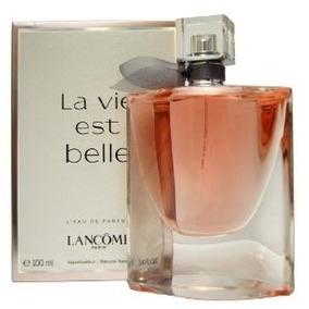 La Vie Est Belle - Lancôme 100ml Feminino Edp - Original